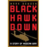 Black Hawk Down: A Story of Modern War ~ Mark Bowden