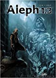 img - for Aleph 1.3, Tome 3 (French Edition) book / textbook / text book