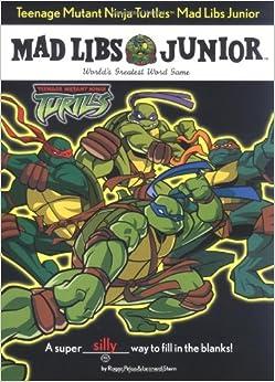 Teenage Mutant Ninja Turtles Mad Libs Junior Roger Price