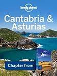 Lonely Planet Cantabria & Asturias: C...