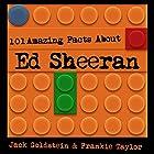 101 Amazing Facts About Ed Sheeran Hörbuch von Jack Goldstein, Frankie Taylor Gesprochen von: Kent Harris