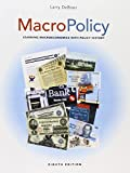 img - for MacroPolicy: Learning Macroeconomics with Policy History (8th Edition) book / textbook / text book