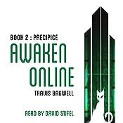 Awaken Online: Precipice   Travis Bagwell