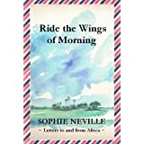 Ride the Wings of Morningby Sophie Neville