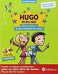 Hugo et les rois - Mon cahier 1 - Je...