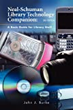 img - for Neal-Schuman Library Technology Companion, Third Edition book / textbook / text book