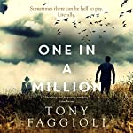 One in a Million: The Millionth Series, Book 1 | Tony Faggioli