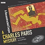 Charles Paris: A Reconstructed Corpse: A BBC Full-Cast Radio Drama
