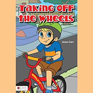 Taking Off the Wheels | [Jason Carr]