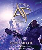 Artemis Fowl 2: The Arctic Incident (Artemis Fowl (Digital)) Eoin Colfer