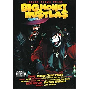 Insane Clown Posse: Big Money Hustla$ - The Movie movie