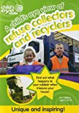 A Child's Eye View of Refuse Collectors & Recycling DVD
