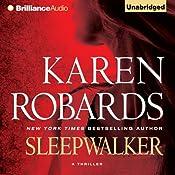 Sleepwalker | [Karen Robards]