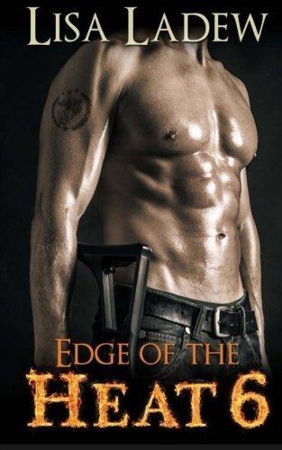 Edge of the Heat 6 (Volume 6) by Lisa Ladew (2014-09-30) (Edge Of Heat 6 compare prices)
