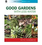 img - for [(Good Gardens with Less Water)] [Author: Kevin A. Handreck] published on (July, 2008) book / textbook / text book
