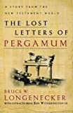 Lost Letters of Pergamum, The: A Story from the New Testament World by Bruce W. Longenecker, Ben Witherington published by Baker Academic (2002)