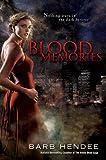 Blood Memories