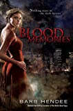 Blood Memories (0451462297) by Hendee, Barb