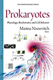 img - for Prokaryotes: Physiology, Biochemistry And Cell Behavior (Biochemistry Research Trends) book / textbook / text book