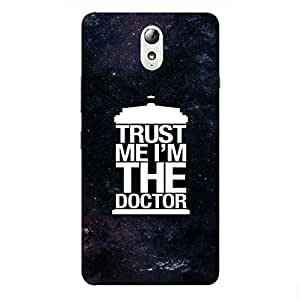Back cover for Lenovo Vibe P1M Trust Me I'm The Doctor