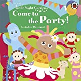 In the Night Garden: Come to the Party!