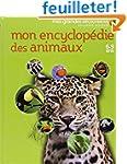 Mon encyclop�die des animaux: (6-9 ans)