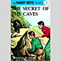 The Secret of the Caves: Hardy Boys 7
