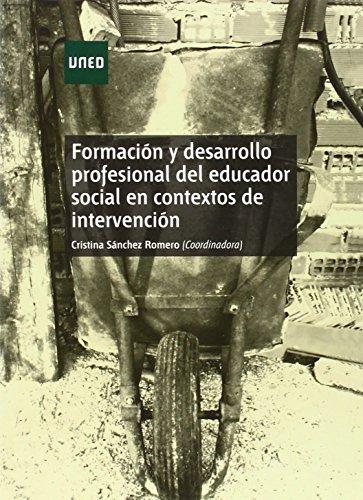 Formación y desarrollo profesional del educador social en contextos de intervención (GRADO)