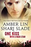 One Kiss with a Rock Star (Half-Life Book 2)