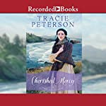 Cherished Mercy: Heart of the Frontier, Book 3 | Tracie Peterson