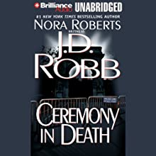 Ceremony in Death: In Death, Book 5 Audiobook by J. D. Robb Narrated by Susan Ericksen