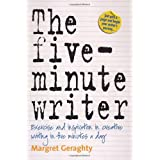 The Five-Minute Writer: Exercise and inspiration in creative writing in five minutes a dayby Margret Geraghty