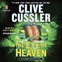 The Eye of Heaven: Fargo Adventure, Book 6 Audiobook by Clive Cussler, Russell Blake Narrated by Scott Brick