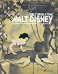 Once Upon a Time: Walt Disney: The So...