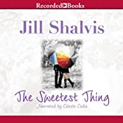 The Sweetest Thing | [Jill Shalvis]
