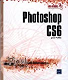 Photoshop CS6 pour PC/Mac