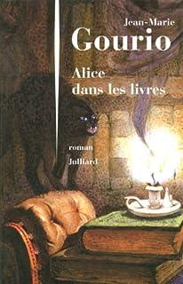 Alice dans les livres, Gourio, Jean-Marie