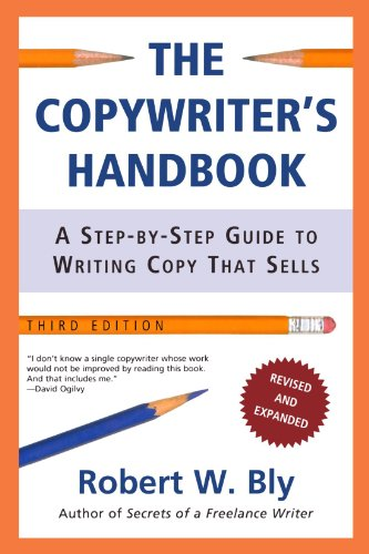 The Copywriter's Handbook: A Step-By-Step Guide To...