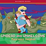 Undead and Unwelcome: Queen Betsy, Book 8 (       UNABRIDGED) by MaryJanice Davidson Narrated by Nancy Wu