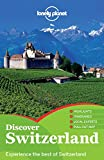 Lonely Planet Discover Switzerland (Discover Guides)