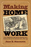 Making Home Work: Domesticity and Native American Assimilation in the American West, 1860-1919 (Gender and American Culture)