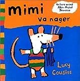 echange, troc Lucy Cousins - Mimi va nager