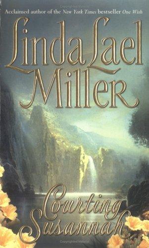 Courting Susannah, LINDA LAEL MILLER