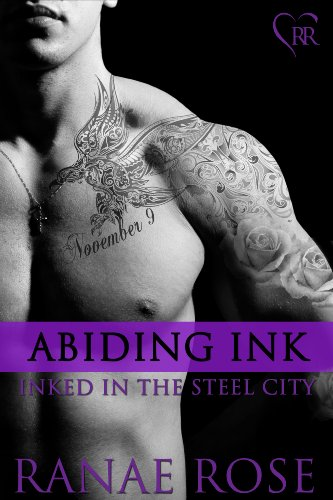 Abiding Ink (Inked in the Steel City) by Ranae Rose