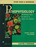 img - for Pathophysiology : The Biologic Basis for Disease in Adults and Children (Study Guide & Workbook) book / textbook / text book