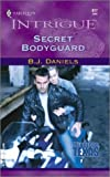 Secret Bodyguard (Trueblood, Texas #2) (Harlequin Intrigue Series #617)