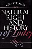 Natural Right and History (Walgreen Foundation Lectures) (0226776948) by Leo Strauss