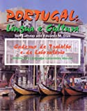 Portugal: Li�ngua e Cultura, Writing and Language Lab Manual (Portuguese Edition)
