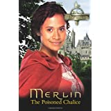 Merlin: The Poisoned Chalice (Merlin (older readers))by Simon A. Forward