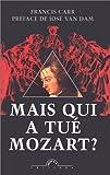 echange, troc Francis Carr - Mais qui a tué Mozart ?